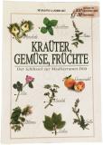 Buch fuer Kraeuter, Gemuese, Fruechte